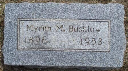 BUSHLOW, MYRON M - Cherokee County, Iowa   MYRON M BUSHLOW