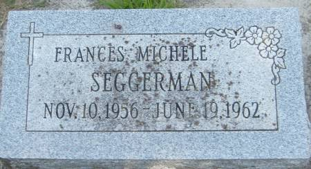 SEGGERMAN, FRANCES MICHELE - Cherokee County, Iowa   FRANCES MICHELE SEGGERMAN