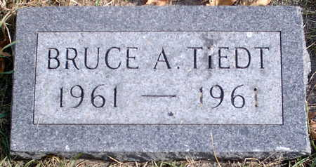 TIEDT, BRUCE A. - Chickasaw County, Iowa   BRUCE A. TIEDT