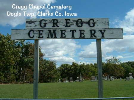 GREGG CHAPEL, CEMETERY - Clarke County, Iowa | CEMETERY GREGG CHAPEL