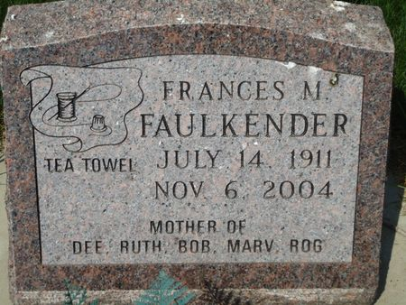 FAULKENDER, FRANCES M. - Clay County, Iowa   FRANCES M. FAULKENDER