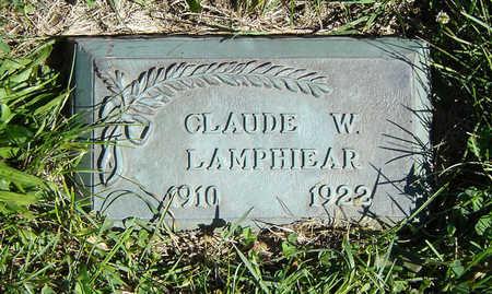 LAMPHIEAR, CLAUDE W. - Clayton County, Iowa   CLAUDE W. LAMPHIEAR