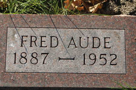 AUDE, FRED - Clinton County, Iowa   FRED AUDE