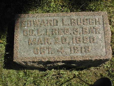 BUSCH, EDWARD L. - Clinton County, Iowa   EDWARD L. BUSCH