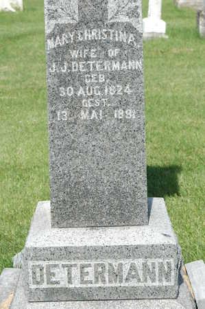 DETERMANN, MARY CHRISTINA - Clinton County, Iowa | MARY CHRISTINA DETERMANN