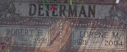 DETERMAN, LORENE M. - Clinton County, Iowa   LORENE M. DETERMAN