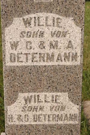 DETERMANN, WILLIE - Clinton County, Iowa   WILLIE DETERMANN