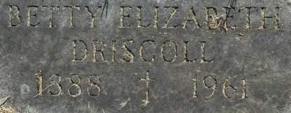 DRISCOLL, BETTY ELIZABETH - Clinton County, Iowa   BETTY ELIZABETH DRISCOLL
