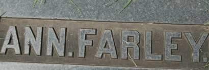 FARLEY, ANN - Clinton County, Iowa   ANN FARLEY