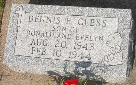 GLESS, DENNIS E. - Clinton County, Iowa   DENNIS E. GLESS