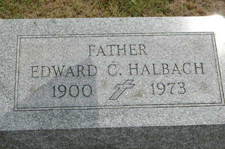 HALBACH, EDWARD C. - Clinton County, Iowa | EDWARD C. HALBACH