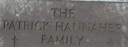 HANNAHER, PATRICK FAMILY - Clinton County, Iowa   PATRICK FAMILY HANNAHER