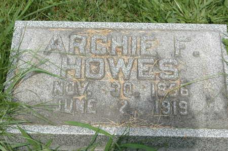 HOWES, ARCHIBALD F. - Clinton County, Iowa   ARCHIBALD F. HOWES