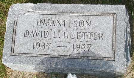 HUETTER, DAVID L. - Clinton County, Iowa | DAVID L. HUETTER