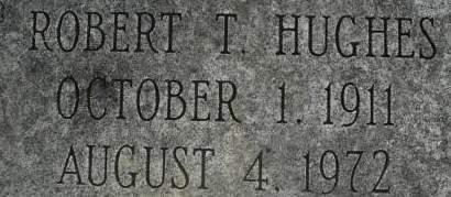 HUGHES, ROBERT T. - Clinton County, Iowa   ROBERT T. HUGHES