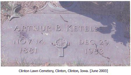 KETELSEN, ARTHUR B. - Clinton County, Iowa | ARTHUR B. KETELSEN