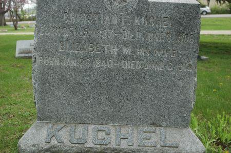 KUCHEL, CHRISTIAN F. - Clinton County, Iowa   CHRISTIAN F. KUCHEL