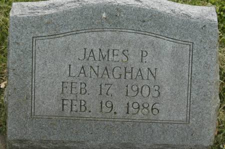 LANAGHAN, JAMES P. - Clinton County, Iowa   JAMES P. LANAGHAN