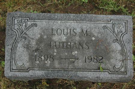 LUTHANS, LOUIS M. - Clinton County, Iowa   LOUIS M. LUTHANS