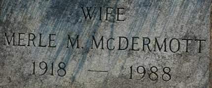 MCDERMOTT, MERLE M. - Clinton County, Iowa | MERLE M. MCDERMOTT