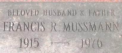 MUSSMANN, FRANCIS R. - Clinton County, Iowa | FRANCIS R. MUSSMANN