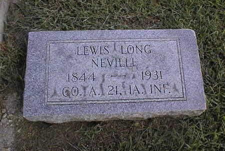 NEVILLE, LEWIS LONG - Clinton County, Iowa | LEWIS LONG NEVILLE