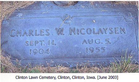 NICOLAYSEN, CHARLES W. - Clinton County, Iowa   CHARLES W. NICOLAYSEN