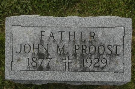 PROOST, JOHN M. - Clinton County, Iowa | JOHN M. PROOST