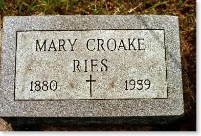 RIES, MARY CROAKE - Clinton County, Iowa | MARY CROAKE RIES