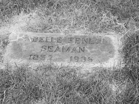 FENLON SEAMAN, ISABELLE - Clinton County, Iowa   ISABELLE FENLON SEAMAN