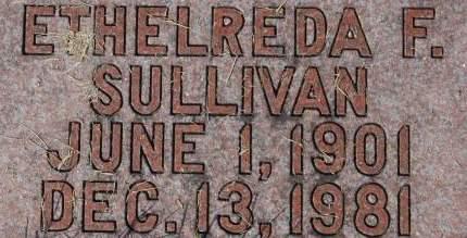 SULLIVAN, ETHELREDA F. - Clinton County, Iowa   ETHELREDA F. SULLIVAN