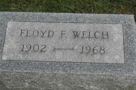 WELCH, FLOYD F. - Clinton County, Iowa | FLOYD F. WELCH