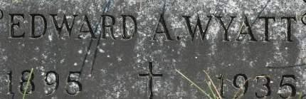 WYATT, EDWARD A. - Clinton County, Iowa | EDWARD A. WYATT