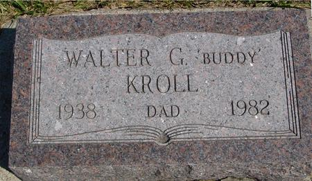 KROLL, WALTER G.