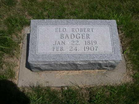 BADGER, ELD. ROBERT - Dallas County, Iowa | ELD. ROBERT BADGER