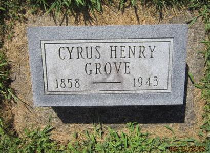 GROVE, CYRUS HENRY - Dallas County, Iowa   CYRUS HENRY GROVE