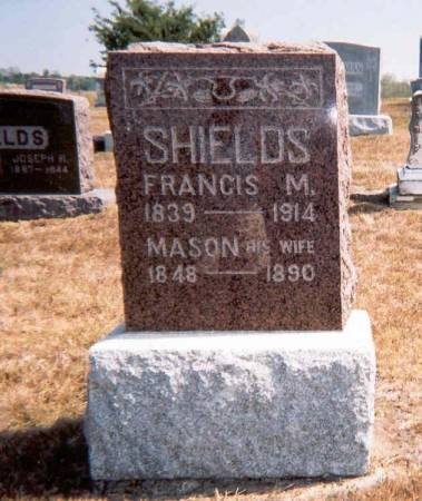 SHIELDS, FRANCIS M. AND MASON - Decatur County, Iowa | FRANCIS M. AND MASON SHIELDS