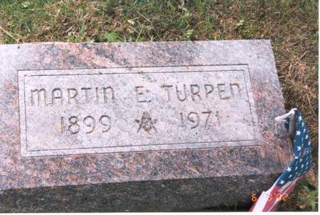 TURPEN, MARTIN E. - Decatur County, Iowa | MARTIN E. TURPEN