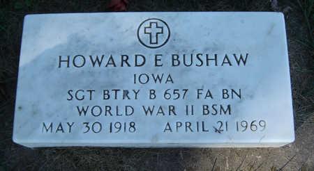 BUSHAW, HOWARD E. - Delaware County, Iowa | HOWARD E. BUSHAW