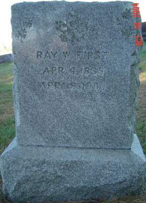 FIRST, RAY W. - Delaware County, Iowa | RAY W. FIRST