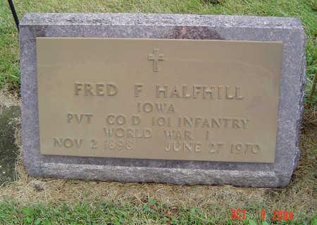HALFHILL, FRED F. - Delaware County, Iowa   FRED F. HALFHILL
