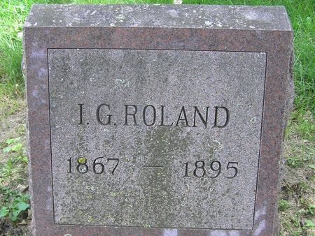 ROLAND, I G. - Delaware County, Iowa | I G. ROLAND