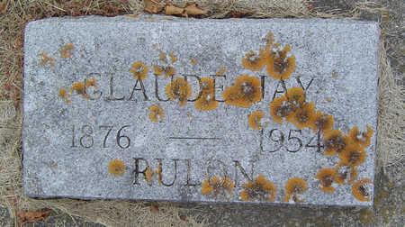 RULON, CLAUDE JAY - Delaware County, Iowa | CLAUDE JAY RULON
