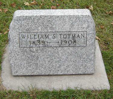 TOTMAN, WILLIAM S. - Delaware County, Iowa | WILLIAM S. TOTMAN