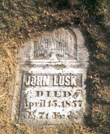 LUSK, JOHN - Des Moines County, Iowa   JOHN LUSK