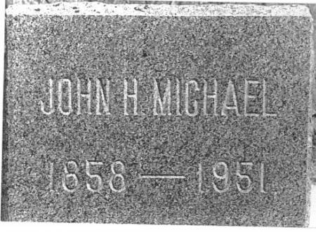 MICHAEL, JOHN HENRY - Dickinson County, Iowa | JOHN HENRY MICHAEL