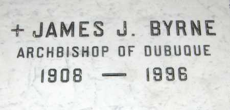BYRNE, ARCHBISHOP JAMES J. - Dubuque County, Iowa | ARCHBISHOP JAMES J. BYRNE