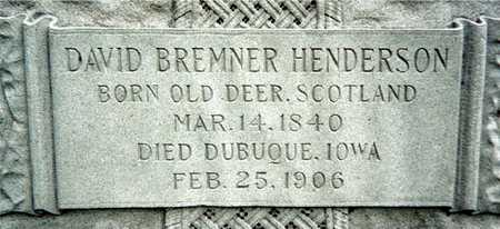 HENDERSON, DAVID BREMNER - Dubuque County, Iowa   DAVID BREMNER HENDERSON