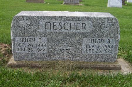 MESCHER, ANTON B. - Dubuque County, Iowa   ANTON B. MESCHER