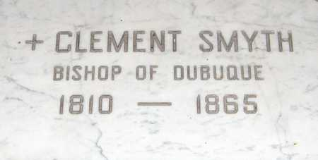 SMYTH, BISHOP CLEMENT - Dubuque County, Iowa | BISHOP CLEMENT SMYTH